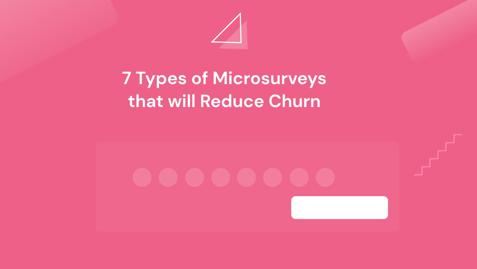 microsurveys reduce churn