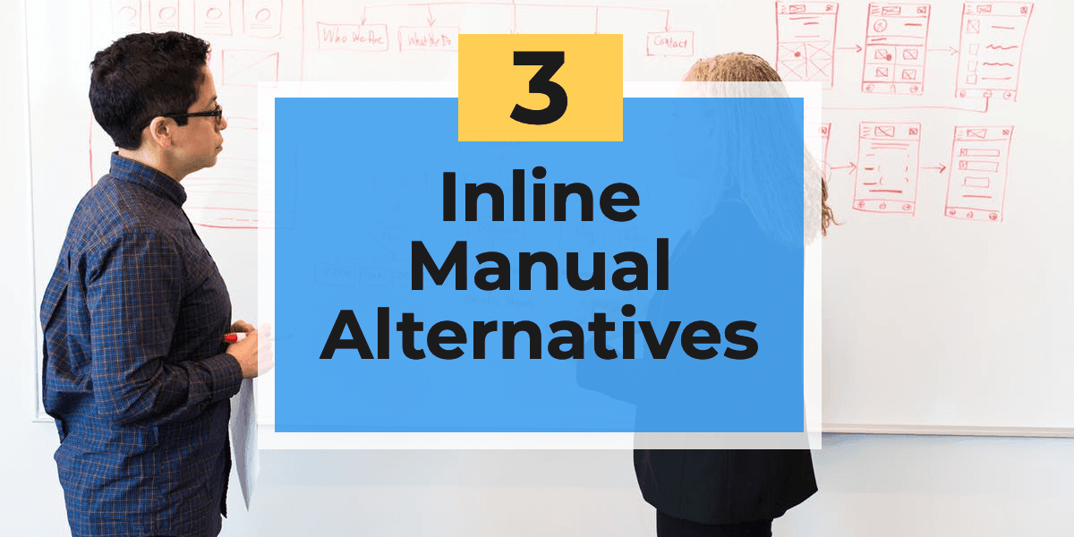 3 Better Inline Manual Alternatives to Increase Feature Engagement