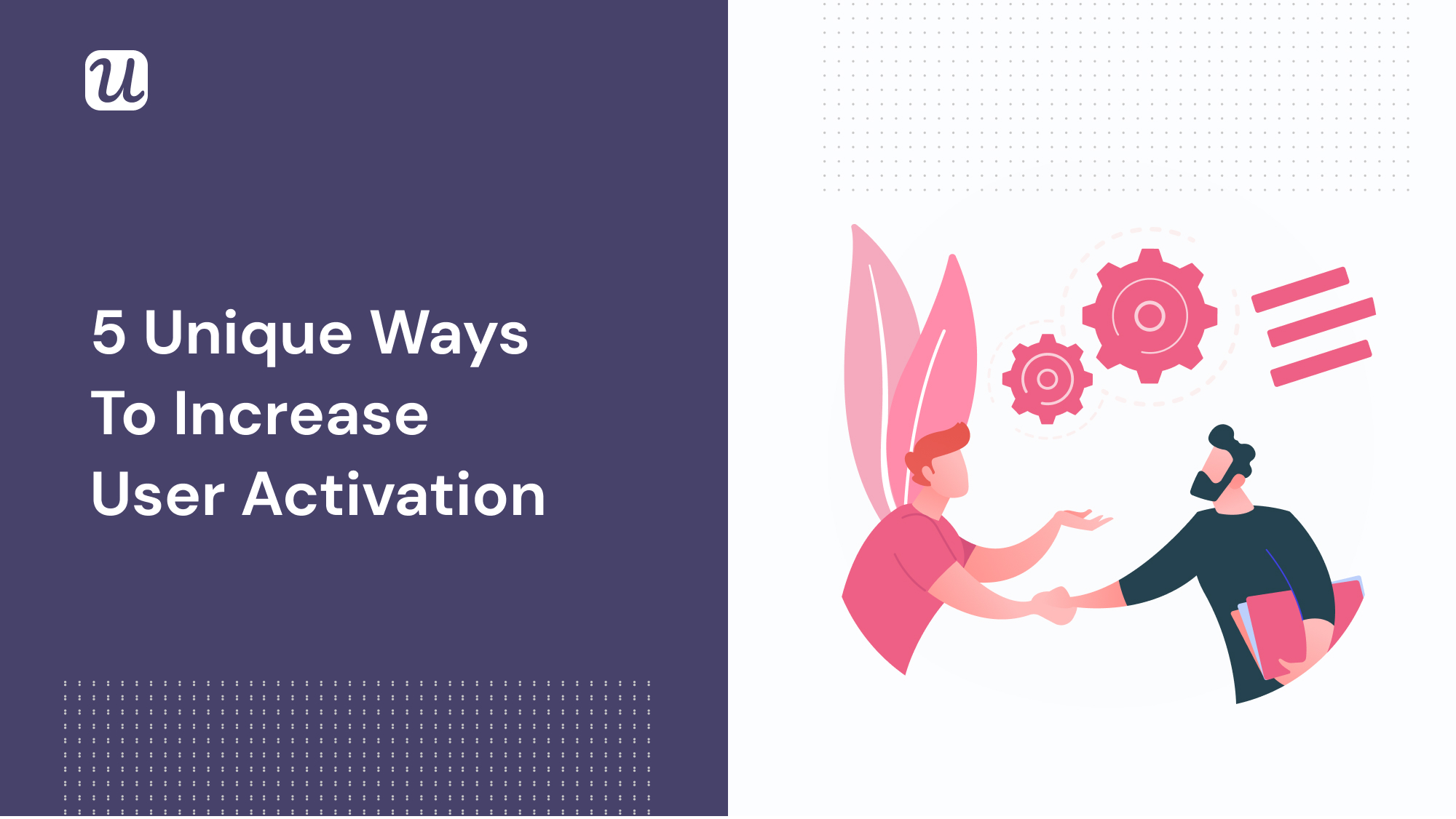 5 ways to increase user activation saas
