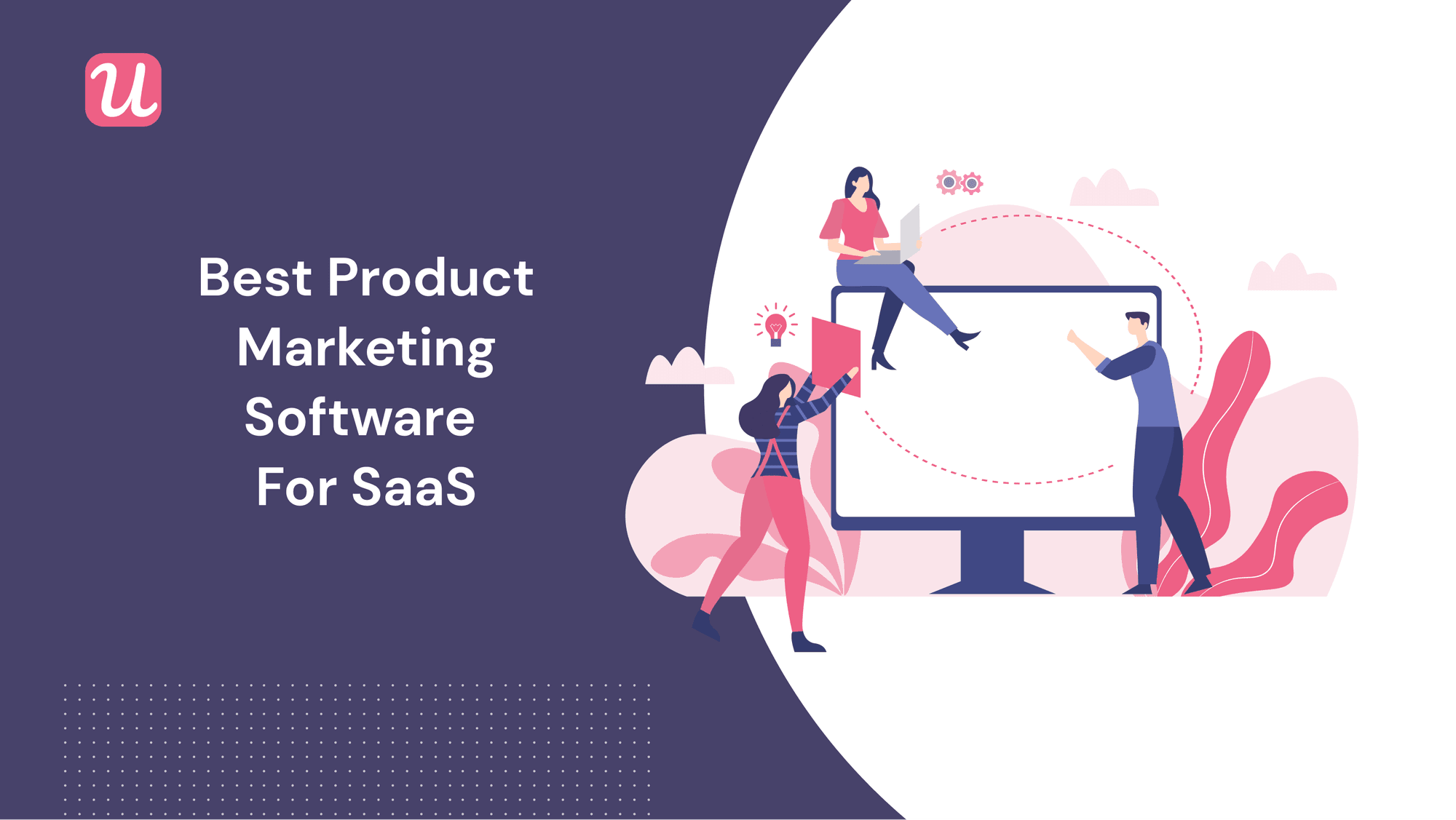 Best product marketing software for SaaS
