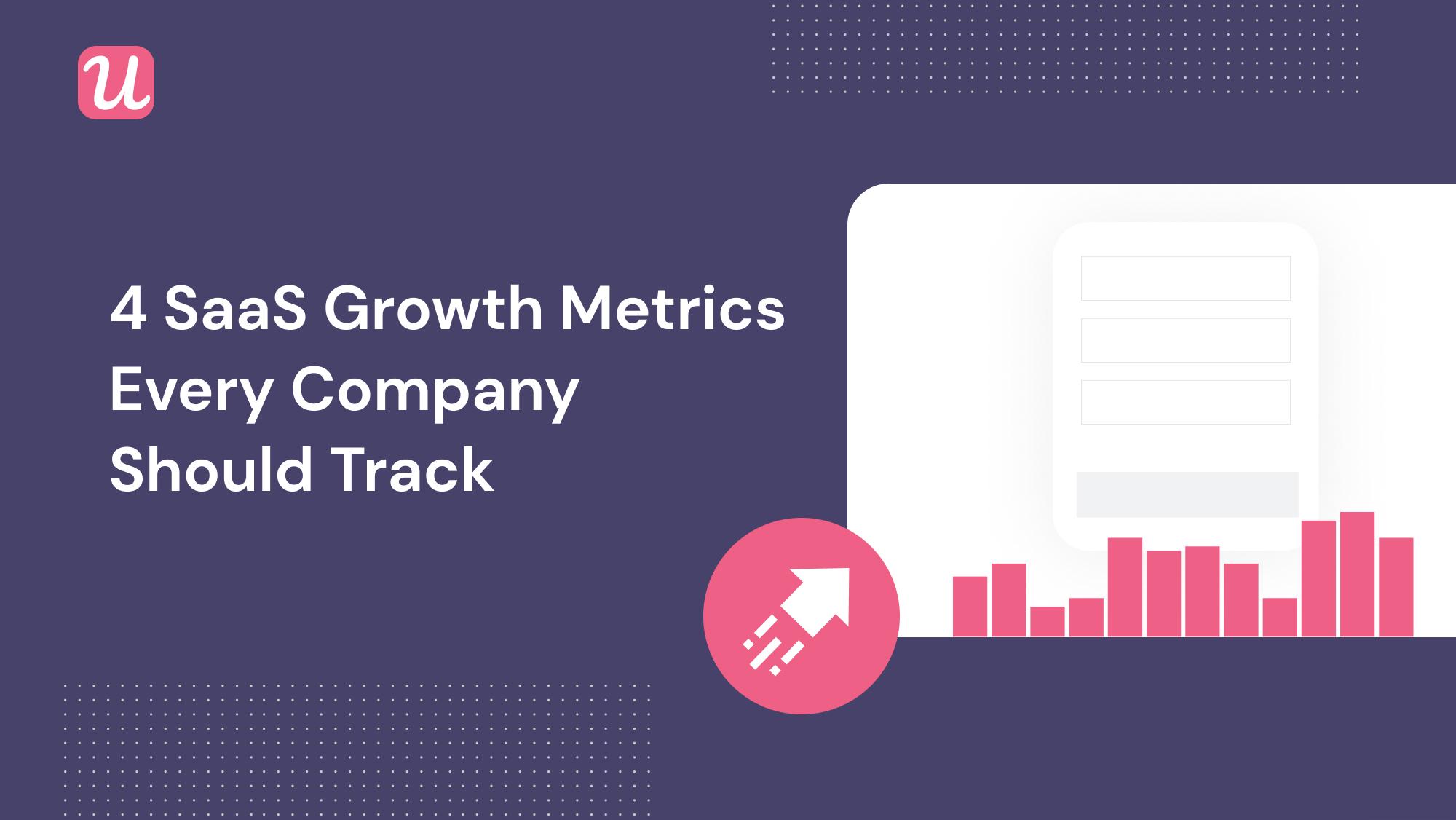 saas growth metrics userpilot