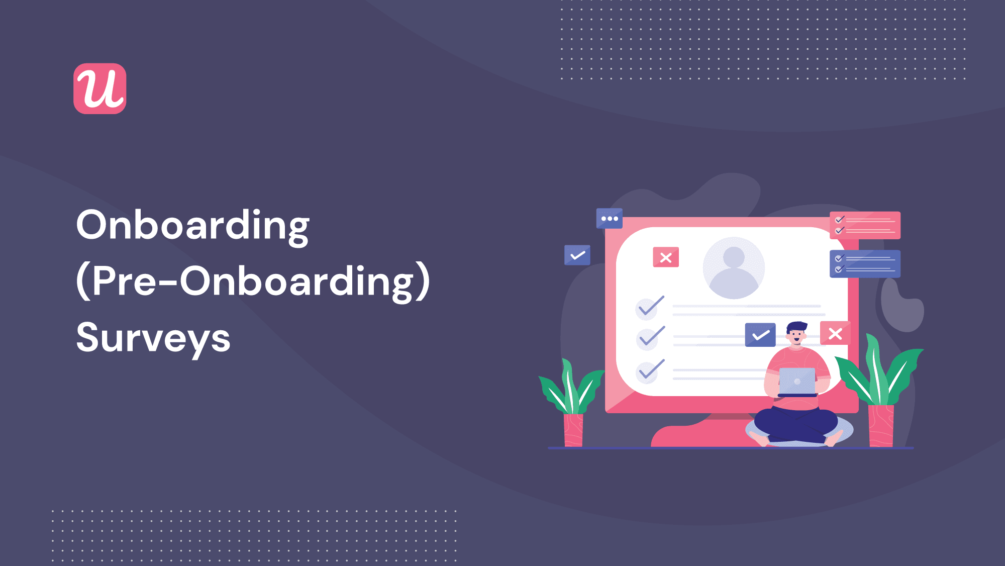 How To Create Good Onboarding Surveys for SaaS