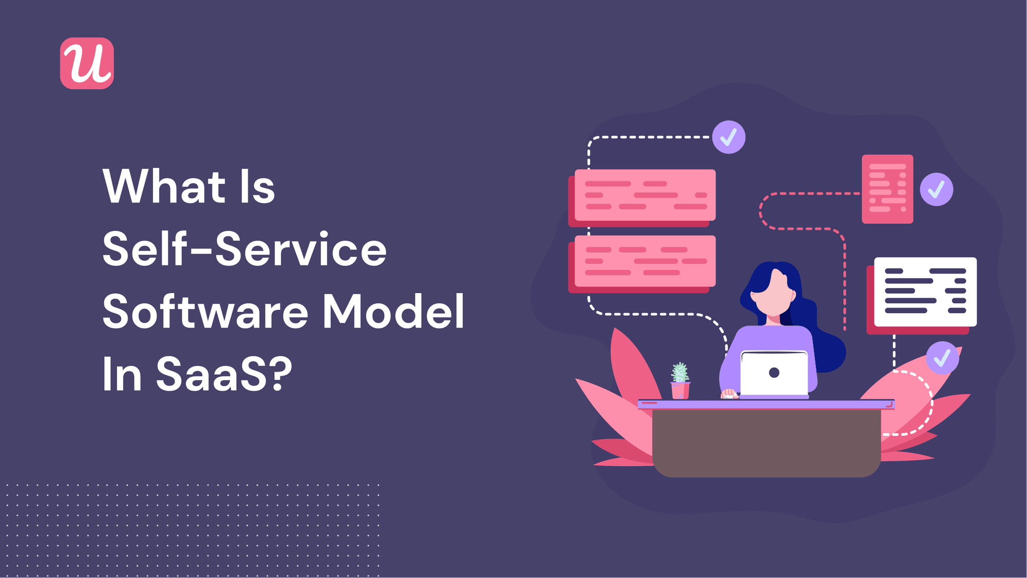 What Is The Self-Service Software Model In SaaS?