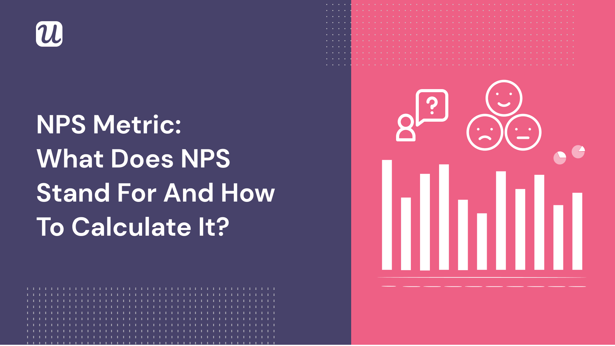 NPS Metric: What Does NPS Stand For And How To Calculate It?