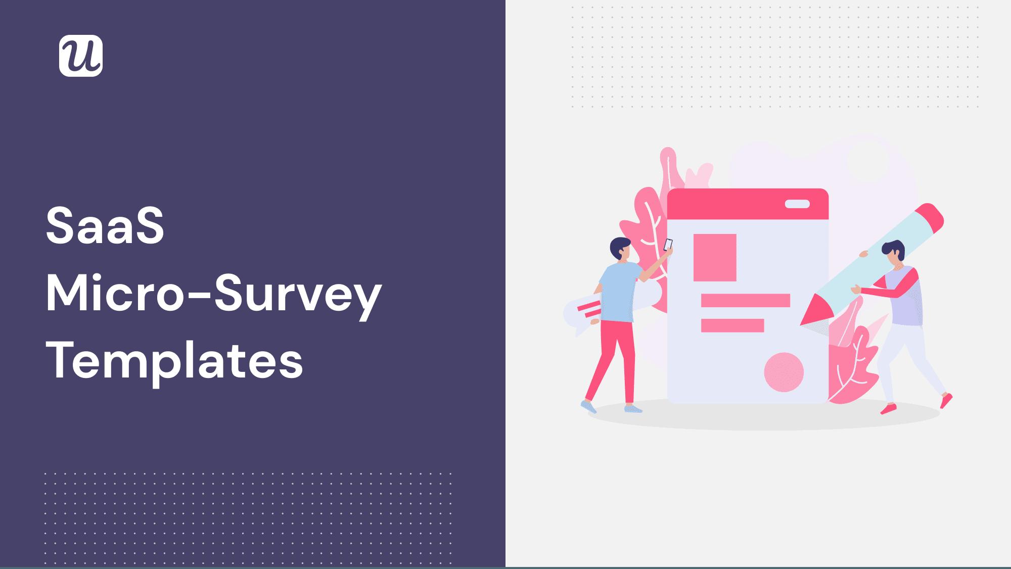 SaaS micro-survey templates